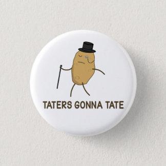 Pin's Haineux allant détester et Taters allant à Tate