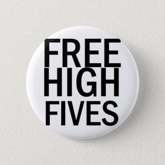 Pin's Haut Fives libre