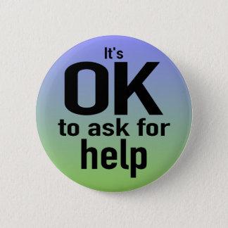 """Pin's """"Il est CORRECT de demander bouton aide"""""""