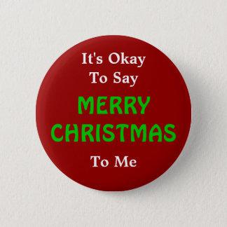 Pin's Il est correct de dire le bouton de Joyeux Noël