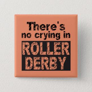 Pin's Il n'y a aucun pleurer dans le rouleau Derby