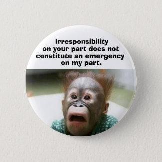 Pin's Irresponsabilité