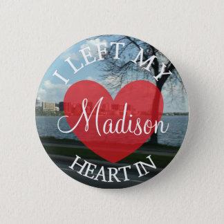 Pin's J'ai laissé mon coeur dans le bouton de Madison le