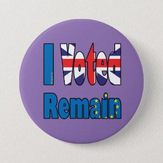 """Pin's """"J'ai voté reste"""" référendum d'UE d'insigne"""