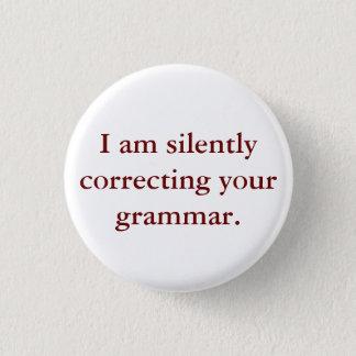 Pin's Je corrige silencieusement votre grammaire