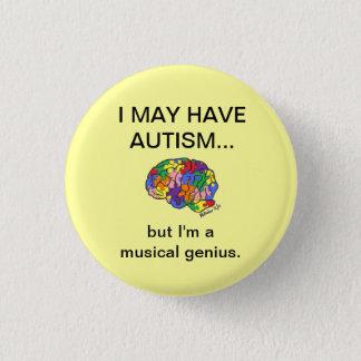 """Pin's """"Je peux avoir l'autisme, mais…"""" bouton"""