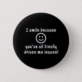 Pin's Je souris puisque vous faites me conduire enfin