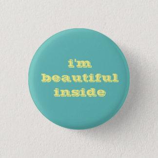 Pin's je suis beau bouton intérieur