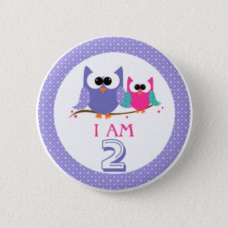 Pin's Je suis bouton mignon d'anniversaire de 2 hiboux