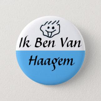 Pin's Je suis de Haagem