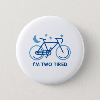 Pin's Je suis deux fatigués