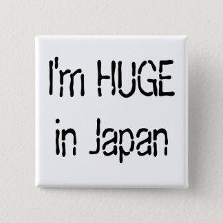 Pin's Je suis ÉNORME au Japon