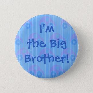 Pin's Je suis le frère ! Bouton