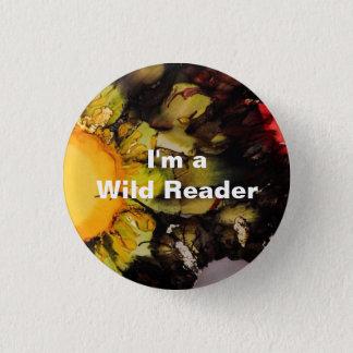 Pin's Je suis un lecteur sauvage - bouton xanthique