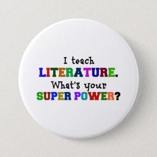 Pin's J'enseigne la littérature. Quel est votre super