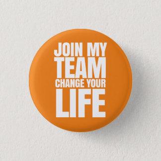 Pin's Joignez mon équipe, changez votre vie - ventes