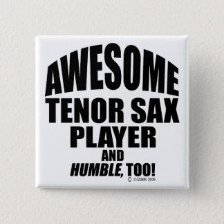 Pin's Joueur de saxophone ténor impressionnant