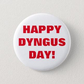 PIN'S JOUR HEUREUX DE DYNGUS