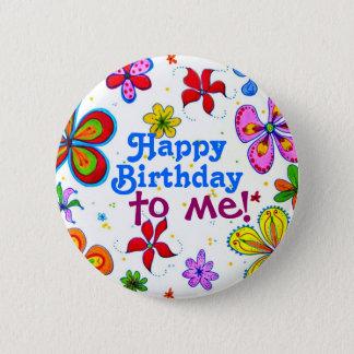 Pin's Joyeux anniversaire de grandes fleurs à moi bouton