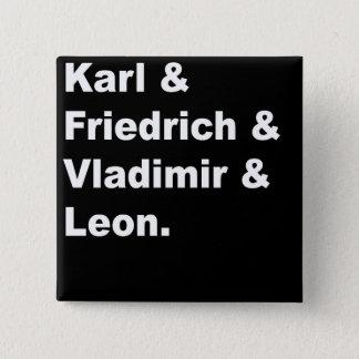 Pin's Karl et Friedrich et Vladimir et Léon