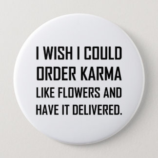 Pin's Karma comme la plaisanterie fournie par fleurs
