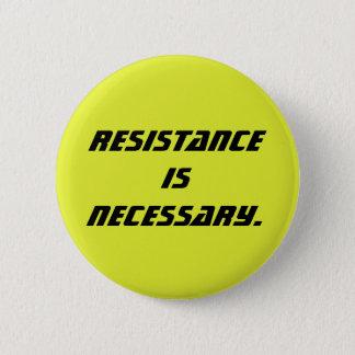 Pin's la résistance est nécessaire