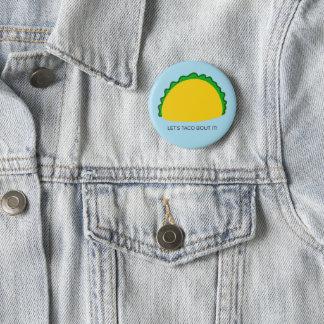 Pin's Laissez-nous accès de taco il bouton