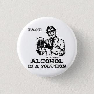 Pin's L'alcool est une solution en chimie rétro