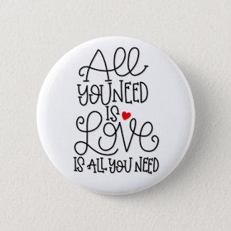 Pin's L'amour est tout que vous avez besoin du bouton