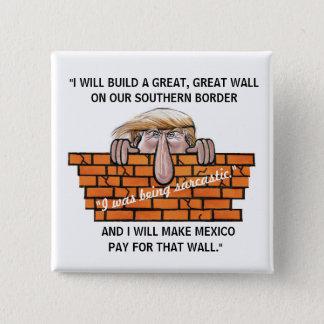 Pin's L'atout leur a promis un mur