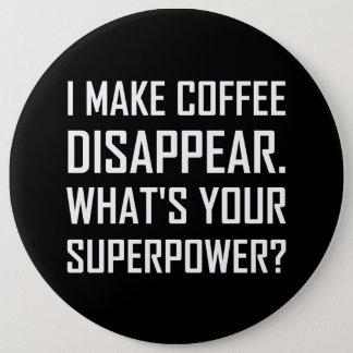 Pin's Le café disparaissent la superpuissance