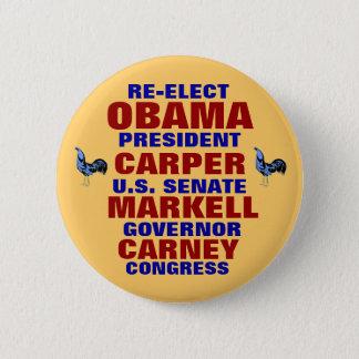 Pin's Le Delaware pour le Carper Carney Markell d'Obama