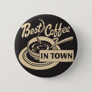 Pin's Le meilleur café en ville