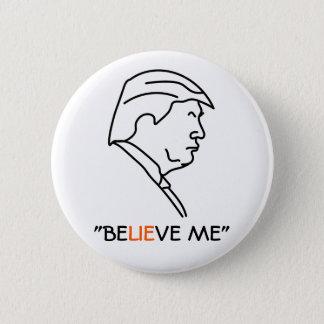 Pin's Le menteur de profil de Donald Trump ME CROIENT