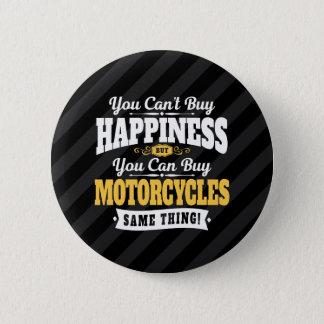 Pin's Le motocycliste ne peut pas acheter le bonheur