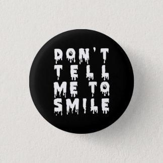 Pin's Le NU Goth ne me disent pas de sourire