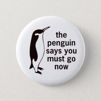 Pin's Le pingouin indique que vous devez aller