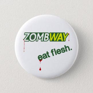 Pin's Le zombi Zombway mangent le bouton de Pinback de