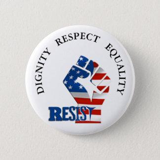 Pin's L'égalité de respect de dignité résistent au