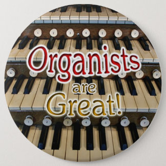 """Pin's Les """"organistes sont grand"""" bouton"""