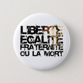 Pin's LIberte Egalite Fraternite !  Révolution française