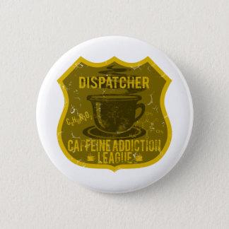 Pin's Ligue de dépendance de caféine d'expéditeur