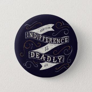 Pin's L'indifférence est extrêmement | Abort73.com