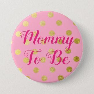 Pin's Maman à être bouton rose et d'or de baby shower