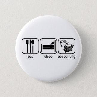 Pin's Mangez la comptabilité de sommeil