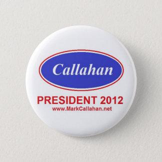 Pin's Marquez Callahan pour le bouton 2012 de président