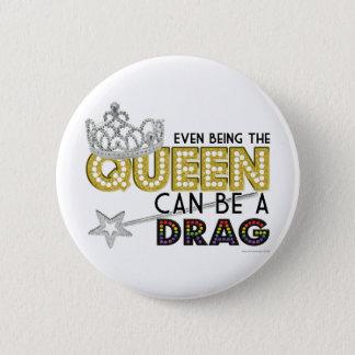 Pin's Même étant la reine