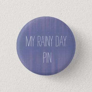 Pin's Mon jour pluvieux