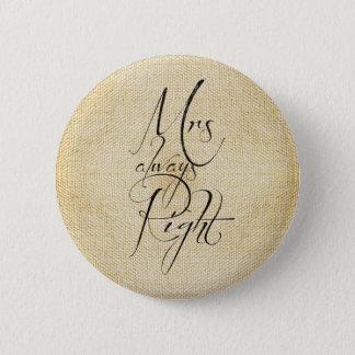 Pin's Motif de toile de Mme Always Right