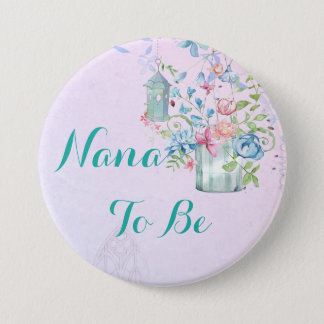 Pin's Nana à être bouton floral de baby shower de